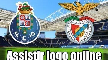 Porto vs Benfica: Como assistir ao jogo ao vivo grátis