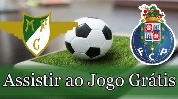 Moreirense Porto assistir ao jogo ao vivo grátis